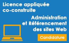Candidature sur dossier pour la licence appliquée co-construite en Administration et Référencement des sites Web LICAR AU 2014/2015