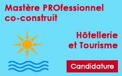 Candidature sur dossier pour le Mastère professionnel co-construit en Hôtellerie et Tourisme AU 2014/2015